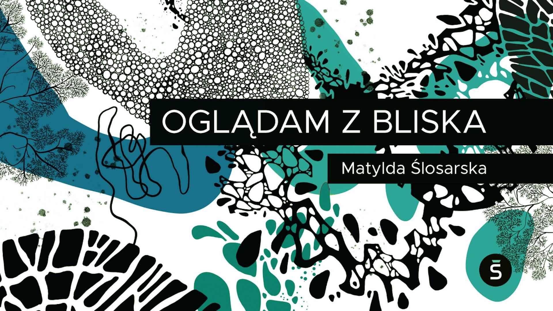 Matylda Ślosarska Wystawa Częstochowa 2020