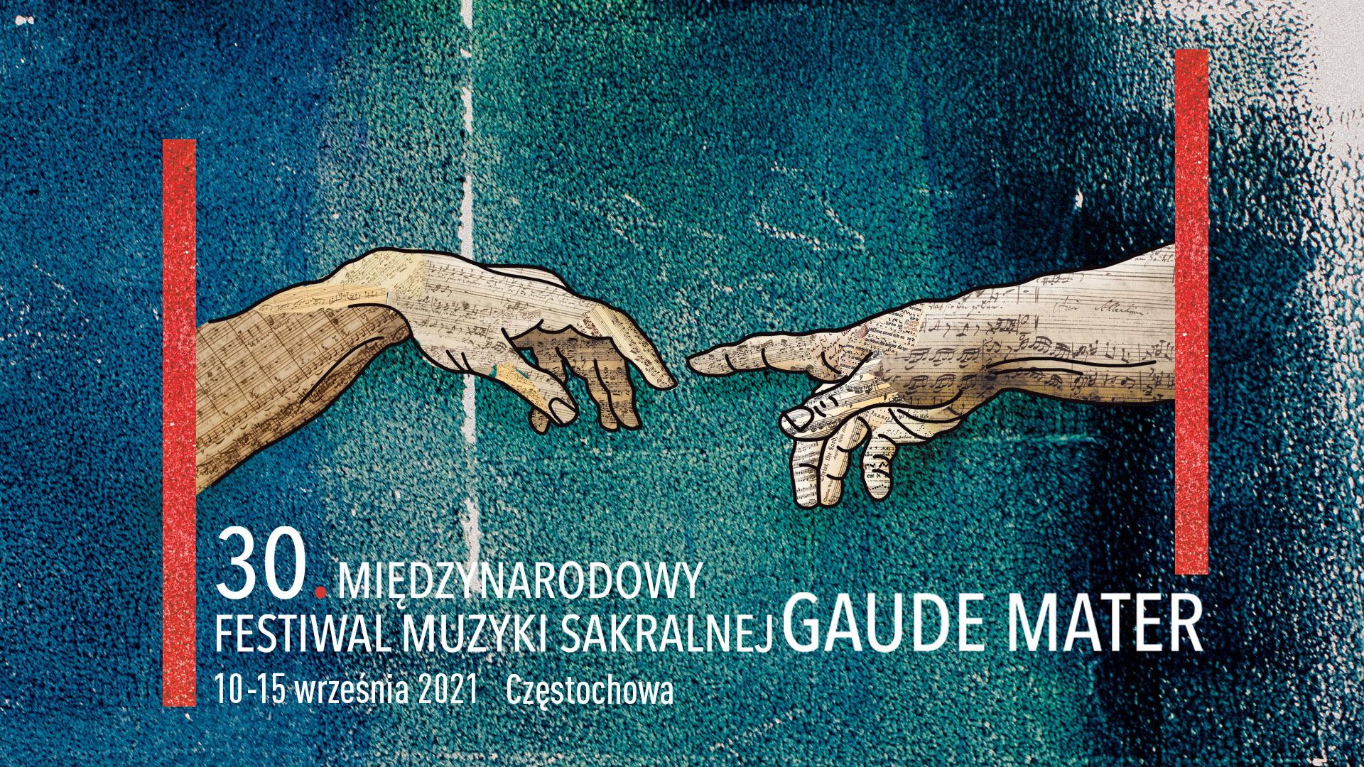 30. Międzynarodowy Festiwal Muzyki Sakralnej Gaude Mater 2021